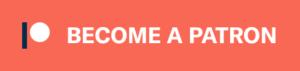 become_a_patron_button@2x-300×71